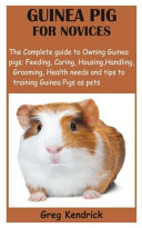 Guinea Pig for Novices