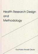Health Research Design and Methodology