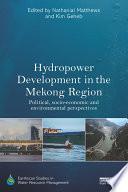 Hydropower Development in the Mekong Region Book