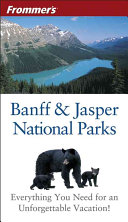 Frommer s Banff and Jasper National Parks