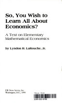 So  You Wish to Learn All about Economics  Book PDF