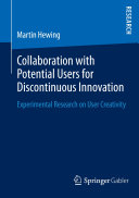 Collaboration with Potential Users for Discontinuous Innovation