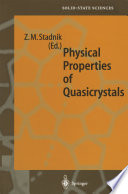 Physical Properties of Quasicrystals Book