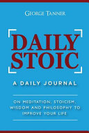 Daily Stoic  a Daily Journal