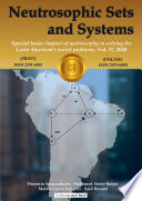 Neutrosophic Sets and Systems, Vol. 37, 2020. Special issue: Impact of neutrosophy in solving the Latin American's social problems