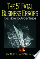 The 51 Fatal Business Errors And How To Avoid Them Book PDF