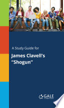 A Study Guide for James Clavell's