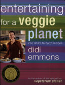 Entertaining for a Veggie Planet