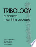 Tribology of Abrasive Machining Processes