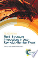 Fluid Structure Interactions In Low Reynolds Number Flows Book PDF