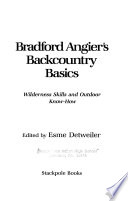 Bradford Angier's Backcountry Basics