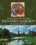 The Invention of the Western Garden