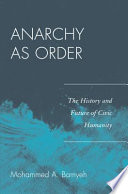 Anarchy as Order