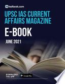 UPSC IAS Current Affairs Magazine for June 2021   Free PDF