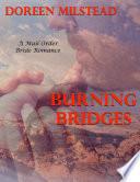 Burning Bridges     a Mail Order Bride Romance