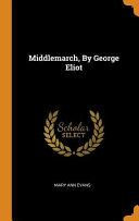 Middlemarch Volume Iii Pdf/ePub eBook
