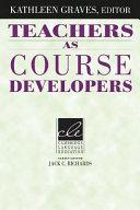 Teachers as Course Developers