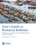 User's Guide to Technical Bulletins Developed in Accordance with the National Flood Insurance Program ebook