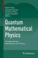 Quantum Mathematical Physics [Pdf/ePub] eBook