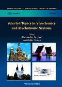 Selected Topics in Structronics and Mechatronic Systems
