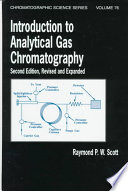 Introduction To Analytical Gas Chromatography Second Edition Revised And Expanded Book PDF