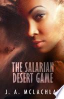 The Salarian Desert Game