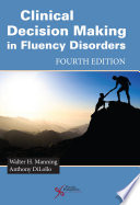 Clinical Decision Making in Fluency Disorders Book