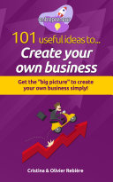 101 useful ideas to    Create your own business