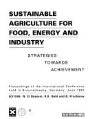 Sustainable Agriculture for Food  Energy and Industry Book