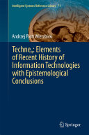 Technen: Elements of Recent History of Information Technologies with Epistemological Conclusions Pdf/ePub eBook