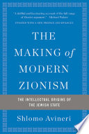 The Making of Modern Zionism Book