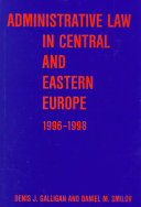 Administrative Law In Central And Eastern Europe 1996 1998