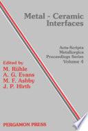 Metal Ceramic Interfaces Book