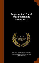Eugenics And Social Welfare Bulletin Issues 10 14