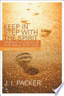 Keep in Step with the Spirit  second edition
