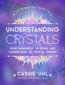 The Zenned Out Guide to Understanding Crystals Pdf/ePub eBook