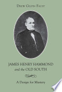 James Henry Hammond and the Old South