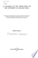 A Catalogue of the Publications of the University of Chicago Press