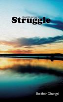 A Beautiful Journey of Struggle