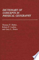 Dictionary of Concepts in Physical Geography