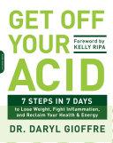 Get Off Your Acid
