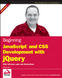 Cover of Beginning JavaScript and CSS Development with JQuery