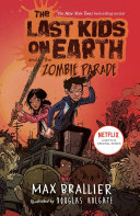 The Last Kids on Earth and the Zombie Parade Book