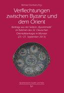 Verflechtungen zwischen Byzanz und dem Orient