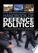 Handbook of Defence Politics
