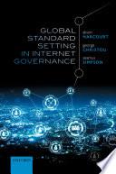 Global Standard Setting in Internet Governance Book
