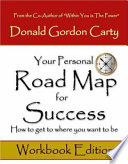 Your Personal Road Map for Success