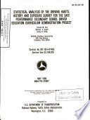Statistical Analysis of the Driving Habits  History and Exposure Survey for the Safe Performance Secondary School Driver Education Curriculum Demonstration Project