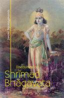 DISCOURSES ON SHRIMAD BHAGAVATA  Conto 9 to 12