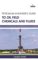 Petroleum Engineer s Guide to Oil Field Chemicals and Fluids